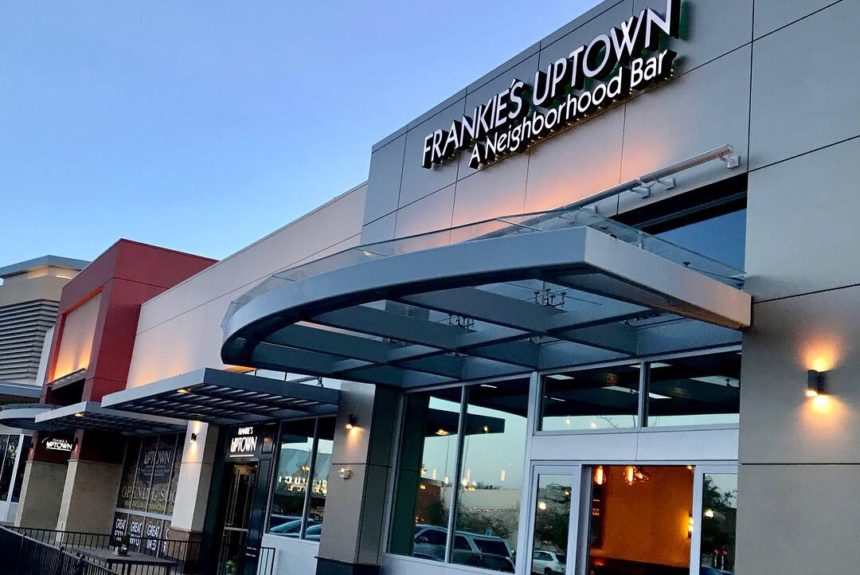 FRANKIE'S UPTOWN SETS GRAND OPENING DATE